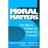 【预订】Moral Matters: Five Ways to Develop the Moral Life