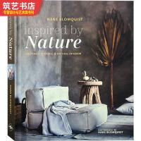 Inspired by Nature 乡村风格自然元素 英文原版 乡村原生态风格住宅室内设计书籍
