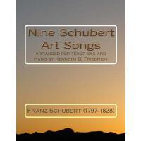 【预订】Nine Schubert Art Songs: Arranged for Tenor Sax and Pia