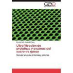 【预订】Ultrafiltraci N de Prote NAS y Enzimas del Suero de
