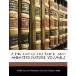 【预订】A History of the Earth, and Animated Nature, Volume 2