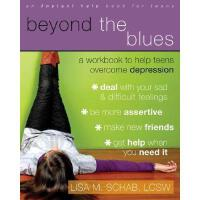 【预订】Beyond the Blues: A Workbook to Help Teens Overcome