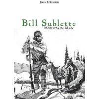 【预订】Bill Sublette: Mountain Man