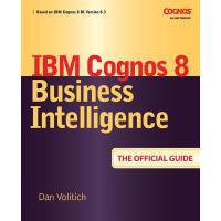 【预订】IBM Cognos 8 Business Intelligence: The Official Guide