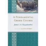 【预订】A Fundamental Greek Course