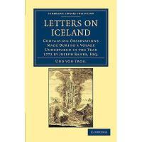 【预订】Letters on Iceland: Containing Observations Made
