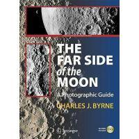 【预订】The Far Side of the Moon: A Photographic Guide [With