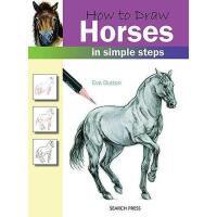 【预订】How to Draw Horses in Simple Steps