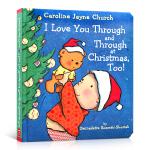 顺丰发货 圣诞时我也很爱很爱你 英文原版 I Love You Through and Through at Chri
