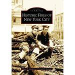 【预订】Historic Fires of New York City