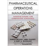 【预订】Pharmaceutical Operations Management: Manufacturing