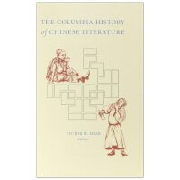 The Columbia History of Chinese Literature [ISBN: 978-0231109857]
