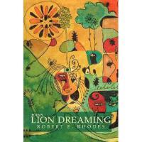 【预订】Lion Dreaming: Poems