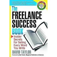 【预订】The Freelance Success Book: Insider Secrets for