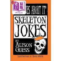 【中商海外直订】No Bones about It, Skeleton Jokes