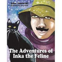 【预订】The Adventures of Inka the Feline