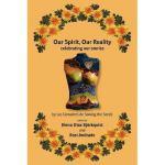 【预订】Our Spirit, Our Reality: Celebrating Our Stories