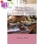 【中商海外直订】Recipes from Ladybug Farm: A Companion Cookbook