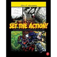 【预订】Set the Action!: Creating Backgrounds for Compelling