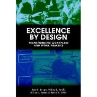 【预订】Excellence By Design: Transforming Workplace And
