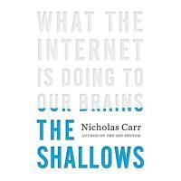【预订】The Shallows: What the Internet Is Doing to Our