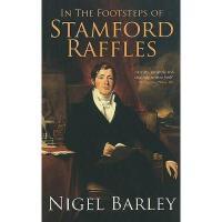 【预订】In the Footsteps of Stamford Raffles