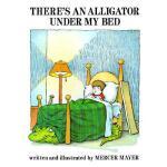 【预订】There's an Alligator Under My Bed