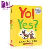 【中商原版】凯迪克获奖作品 Yo! Yes? 不!嗯? 低幼性格启蒙培养故事绘本 纸板书 英文原版 3-6岁