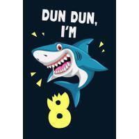 【预订】Dun Dun, I'm 8: Shark Journal To Write In For 8 Year Old