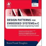 【预订】Design Patterns for Embedded Systems in C: An