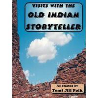 【预订】Visits with the Old Indian Storyteller