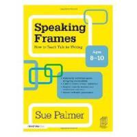 【预订】Speaking Frames: How to Teach Talk for Writing: Ages Y97