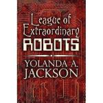 【预订】League of Extraordinary Robots