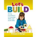 【预订】Let's Build: Strong Foundations in Language, Math