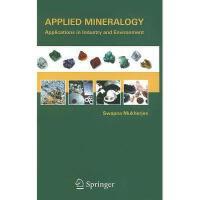 【预订】Applied Mineralogy: Applications in Industry and