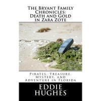 【预订】The Bryant Family Chronicles: Death and Gold in Zara