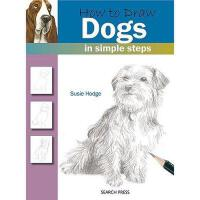 【预订】How to Draw Dogs in Simple Steps
