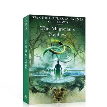 英文原版小说 The Magician's Nephew 魔法师的外甥 纳尼亚传奇1 进口原版英语书籍 儿童文学故事书