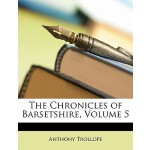 【预订】The Chronicles of Barsetshire, Volume 5