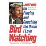 【预订】Bird Watching: On Playing and Coaching the Game I