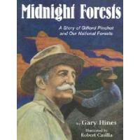 【预订】Midnight Forests: A Story of Gifford Pinchot and Our