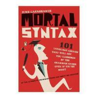 【预订】Mortal Syntax: 101 Language Choices That Will Get
