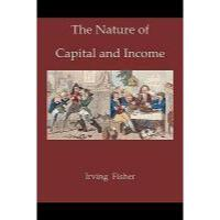【预订】The Nature of Capital and Income