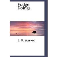 Fudge Doings [ISBN: 978-1110458721]