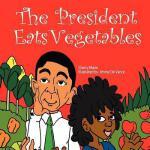 【预订】The President Eats Vegetables