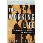 【正版全新直发】The Working Life Joanne B. Ciulla(乔安妮・B・西拉) 9780609