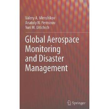 【预订】Global Aerospace Monitoring and Disaster Management 美国库房发货,通常付款后3-5周到货!