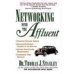 【预订】Networking with Affluent the Affluent