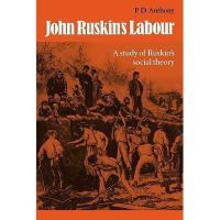 【预订】John Ruskin's Labour: A Study of Ruskin's Social