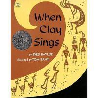 When Clay Sings 当粘土在唱歌 凯迪克获奖绘本